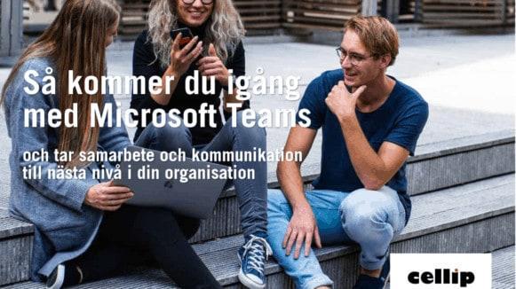 Cellip guide Så kommer du igång med Microsoft Teams